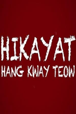 Hikayat Hang Kway Teow