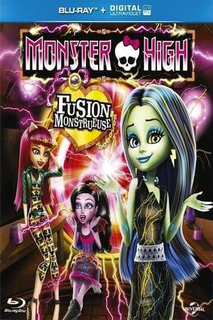 Monster high : Fusion monstrueuse