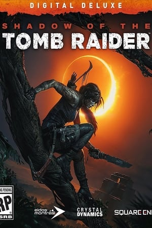 The Making of a Tomb Raider (2018)