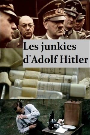 Les junkies d'Adolf Hitler