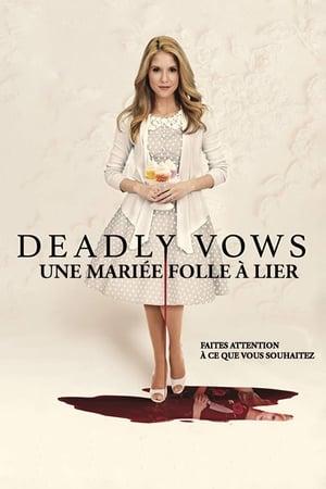 Deadly Vows : Une mariée folle à lier