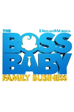 Watch The Boss Baby: Family Business Full Movie