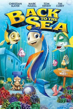 Back to the Sea (2012) แผนปลาน้อย ยกก๊วนป่วนทะเล