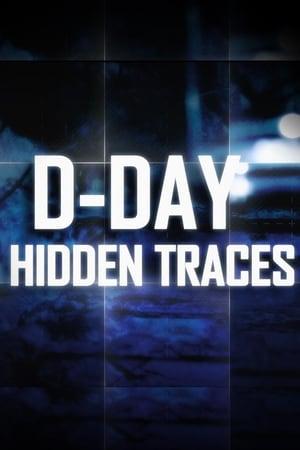 D-Day : les traces cachées