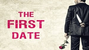 The First Date (2018) HDRip Full English Movie Watch Online