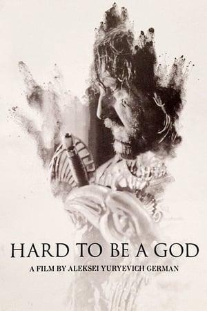 Hard to Be a God (2013)