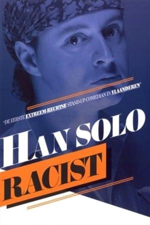 Han Solo: Racist (1970)