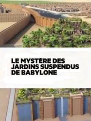 Le mystère des jardins suspendus de Babylone