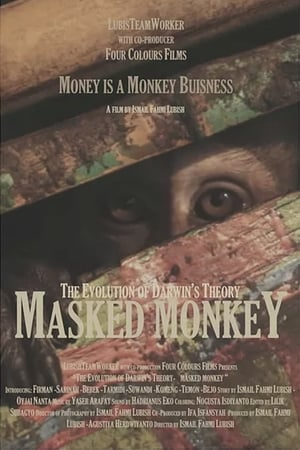 Masked Monkey: The Evolution of Darwin's Theory (2014)