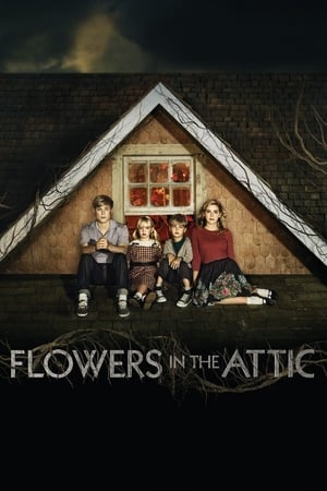 Watch Flowers in the Attic Full Movie