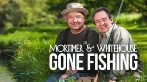 Mortimer & Whitehouse: Gone Fishing - 2018