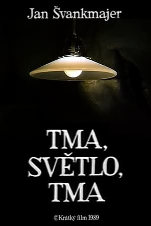 Tma/Světlo/Tma