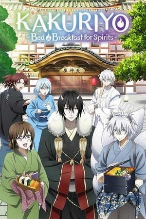 Watch Kakuriyo -Bed & Breakfast for Spirits- Full Movie