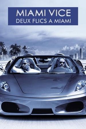 Affiche Miami Vice : Deux Flics à Miami
