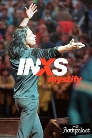 INXS: Mystify - Live at Rockpalast