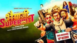 Bhaiaji Superhit (2018) DVDScr Full Hindi Movie Watch Online