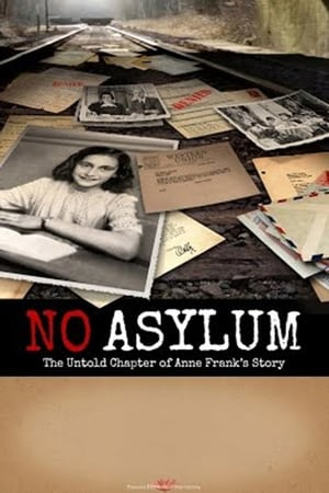 No Asylum: The Untold Chapter of Anne Frank's Story