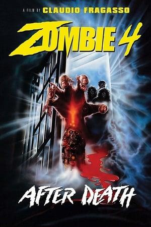 Zombie 4 : Après la mort