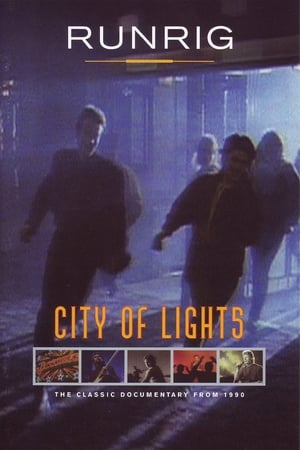 Runrig - City Of Lights