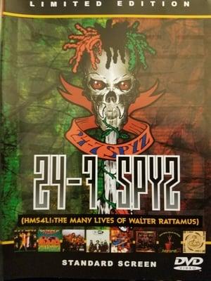 24-7 Spyz - HMS4L! The Many Lives of Walter Rattamus