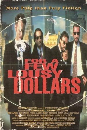 For a Few Lousy Dollars