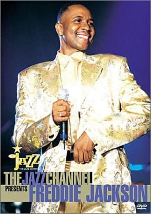 The Jazz Channel Presents Freddie Jackson