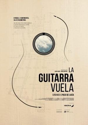La guitarra vuela. Soñando a Paco de Lucía