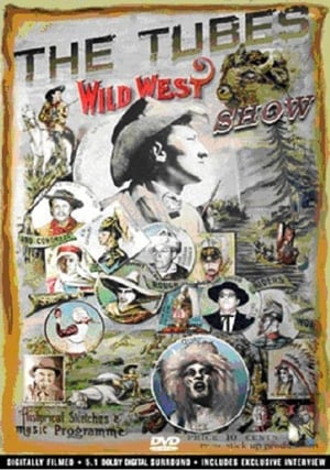 The Tubes - Wild West Show