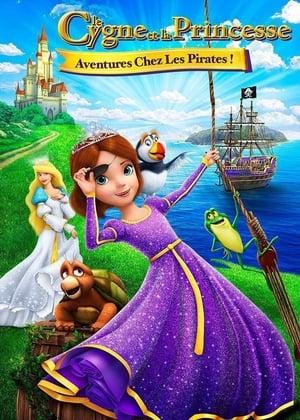 Le Cygne Et La Princesse: Aventure Chez Les Pirates!