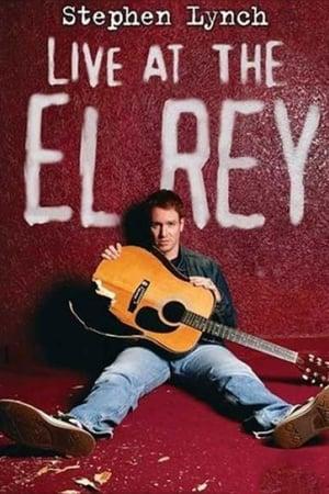 Stephen Lynch: Live at the El Rey