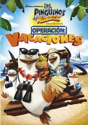 Los Pingüinos de Madagascar: Operación Vacaciones