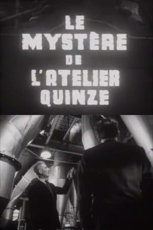 Le mystère de l'atelier quinze