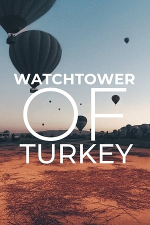 Watchtower of Turkey