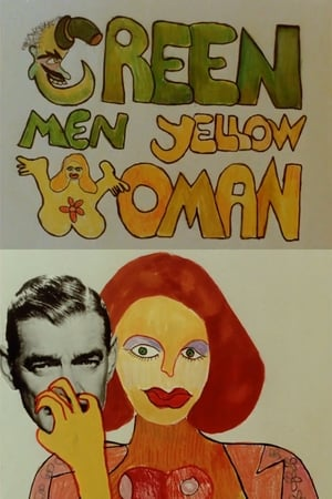 Green Men, Yellow Woman