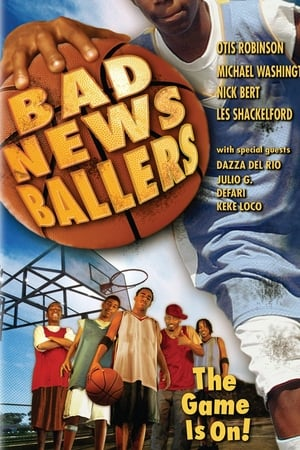 The Bad News Ballers (2005)