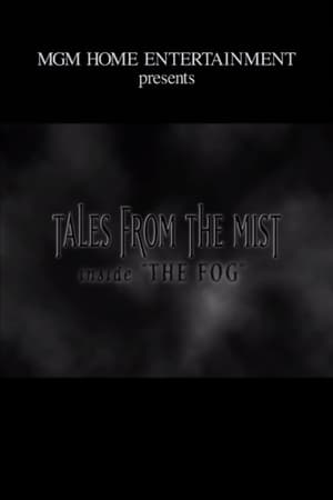 Tales from the Mist: Inside 'The Fog' (2002)