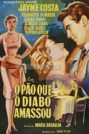 O Pão Que o Diabo Amassou (1957)
