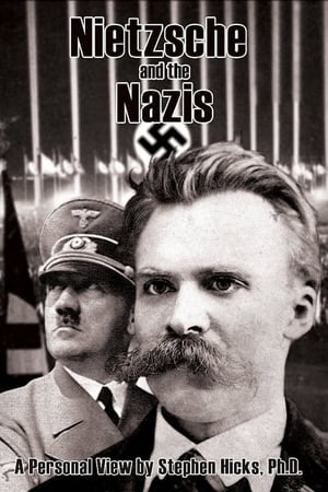 Nietzsche and the Nazis (2006)