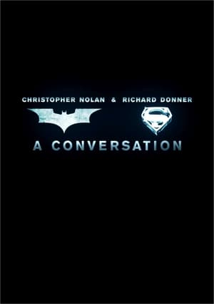 Christopher Nolan & Richard Donner: A Conversation