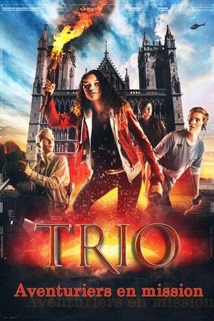 Aventuriers En Mission - Trio Le Film