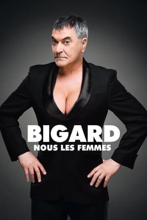 Jean-Marie Bigard Nous les femmes