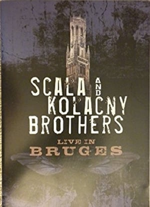 Scala and Kolacny Brothers Live in Bruges (1969)