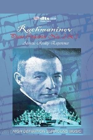 Rachmaninov - Piano Concertos Nos. 2&3 - Acoustic Reality Experience