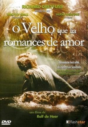 O Velho que Lia Romances de Amor (2001)