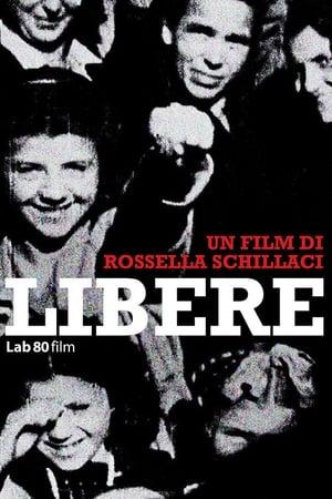 Watch Libere Full Movie