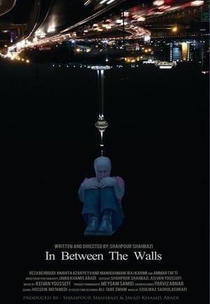 In Between The Walls