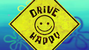 SpongeBob SquarePants Season 11 :Episode 22  Drive Happy