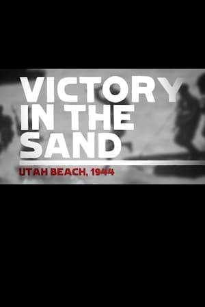 Utah Beach - Victory in the Sand