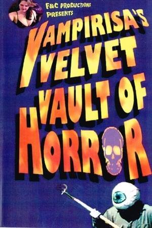 Vampirisa's Velvet Vault Of Horror!