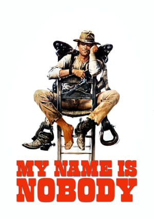 Watch My Name Is Nobody Full Movie